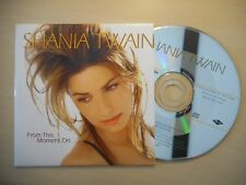 SHANIA TWAIN : FROM THIS MOMENT ON [CD SINGLE]
