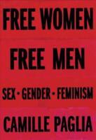 FREE WOMEN, FREE MEN - PAGLIA, CAMILLE - NEW HARDCOVER BOOK