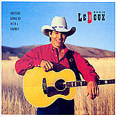 Whatcha Gonna Do With A Cowboy/Under This Old Hat [Remaster] by Chris LeDoux (CD