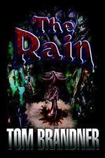 The Rain by Tom Brandner