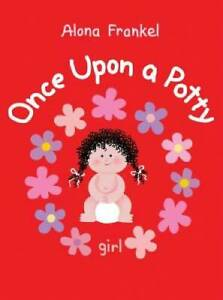 Once Upon a Potty -- Girl - Board book By Frankel, Alona - GOOD