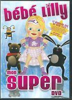 DVD BEBE LILLY MON SUPER DVD