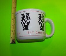 "Eat Chicken ... Cow  Mug / Cup    ""Complete Your Collection Today!"""