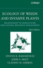 Ecology of Weeds and Invasive Plants : Relationship to Agriculture and...