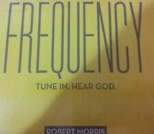 Frequency: Tune In. Hear God. CD by Robert Morris