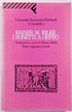 I SONETTI A ORFEO Rainer Maria Rilke - Testo tedesco a fronte FELTRINELLI 1991