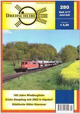 Drehscheibe Jun / Jul 2017, Issue 280 DB Deutsche Bahn