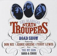 The Alabama State Troupers - Road Show (CD, 2016, BRAND NEW)