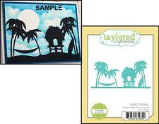 Taylored Expressions BEACH BORDER Metal DIE TE200 Summer