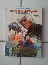 bd BRUNO BRAZIL La cité pétrifiée eo septembre 1972 cotée 40 euros