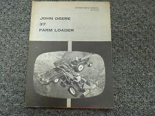 John Deere 37 Front End Farm Loader Owner Operator Maintenance Manual Om C17646
