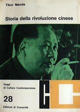 TIBOR MENDE STORIA DELLA RIVOLUZIONE CINESE EDIZIONI DI COMUNITÀ 1965