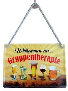 Blechschild Hängeschild 16x11cm Willkommen zur Gruppentherapie Gastgeschenk