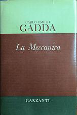 (Narrativa) C. E. Gadda - LA MECCANICA - Garzanti 1970