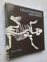 JUSTIN B DELAIR COLLECTING ROCKS AND FOSSILS 1ST H/B 1966 B/W ILLS PHOTOS