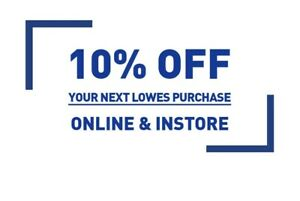 Lowes 10 Off Guaranteed ~ Exp 2/28/2021 IN STORE ON LINE