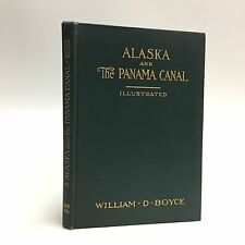 William D. Boyce ALASKA AND PANAMA CANAL 1914 photographs