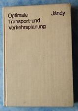 Optimale Transport- und Verkehrsplanung Anwendung mathematischer Programmierung