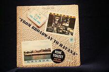 RENE TOUZET-From Broadway to Havana-Cha Cha Classic on VG+ Vinyl LP