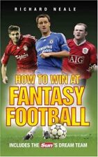 """How to Win at Fantasy Football: Includes the """"Sun's"""" Dream Team,Richard Neale"""