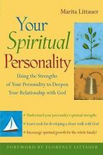 Your Spiritual Personality: Using the Strengths of Your Personality to Deepen...
