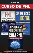 Curso de PNL (3 Livros): Reprograme Seu Cérebro Com PNL + Persuação e...