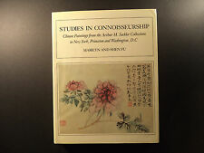 Studies In Connoisseurship Chinese Paintings- Marylin and Shen Fu- Third Edition