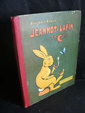 Benjamin Rabier: Jeannot-lapin et Cie (E.O de 1913) bel état et bonne reliure