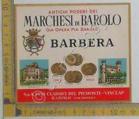 Etichetta - Label - Marchesi di Barolo - Barbera - anni 50/60
