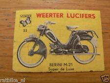 B11 WEERTER LUCIFERS,MATCHBOX LABELS BERINI M21 BROMFIETS,MOPED