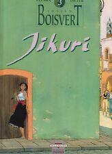 PLESSIX. Julien Boisvert 3. Jikuri. Delcourt 1992