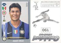 CALCIATORI PANINI 2008-09 -Figurina-sticker N.190-INTER-CRUZ*NEW