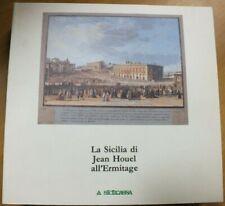 LA SICILIA DI JEAN HOUEL ALL'ERMITAGE - NUOVO - 1989