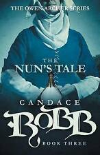 NEW The Nun's Tale: The Owen Archer Series - Book Three by Candace Robb