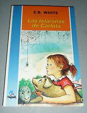Charlotte's Web (Spanish) (La telarana de Carlota) by E. B. White Paperback