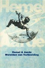 Hemel en Aarde: Werelden van verbeelding (Dutch Edition), , , Very Good, 1991-11