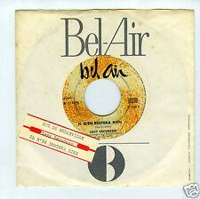 45 RPM SP JUKE BOX LENY ESCUDERO RUE DE BELLEVILLE/IL N'EN RESTERA RIEN