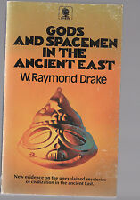 W RAYMOND DRAKE pb Gods and Spacemen in the Ancient East