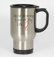 Good Morning Love of My Life #169 - Funny 14oz Silver Travel Mug Husband