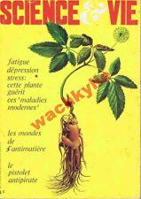 Science et vie  n°672 - 09/1973 Ginseng Grasse Alexis Carrel Chaise-Dieu-du-Teil