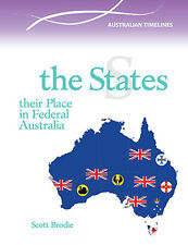 THE STATES: THEIR PLACE IN FEDERAL AUSTRALIA - BOOK  9780864271174