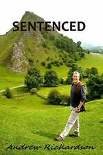 SENTENCED by Richardson, Andrew  New 9781446723937 Fast Free Shipping,,
