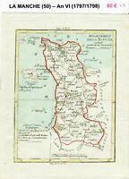 Dépt 50 - XVIII ème Superbe Carte Gravure Cuivre Aquarellée An VI (1797/1798)