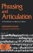 Phrasing and Articulation : A Contribution to a Rhetoric of Music by Hermann.
