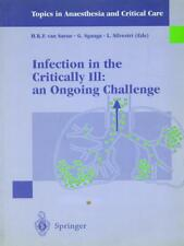 INFECTION IN THE CRITICALLY ILL: AN ONGOING CHALLENGE