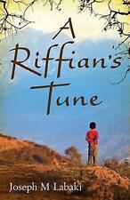 A Riffian's Tune by Labaki, Joseph M. SIGNED Inside Paperback Silver Book Award