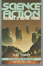 Menace d'outre-terre.Kurt STEINER.Science Fiction SF52
