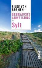Gebrauchsanweisung für Sylt von Silke Bremen (2017, Taschenbuch)