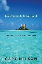 Cultural Front: No University Is an Island : Saving Academic Freedom by Cary...