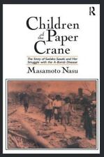 Children of the Paper Crane: The Story of Sadako Sasaki and Her Struggle with